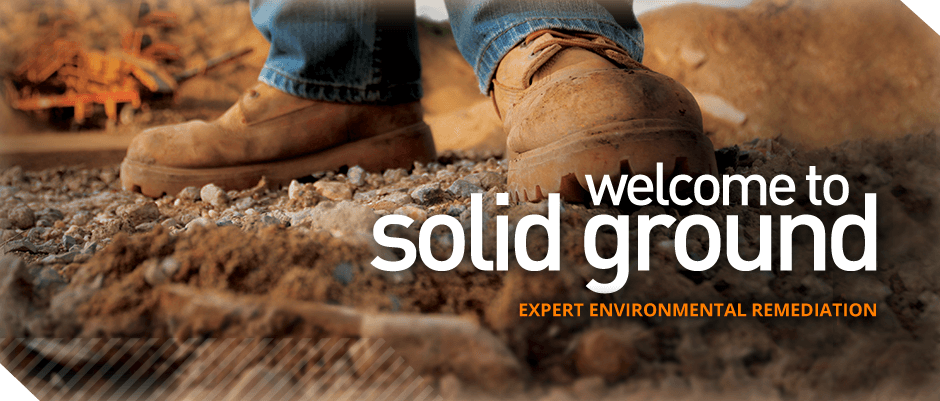 Expert Environmental Remediation - Solid ground